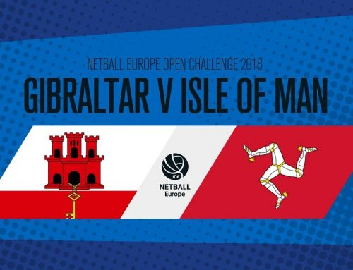 Gibraltar v Isle of Man I Netball Europe Open Challenge 2018